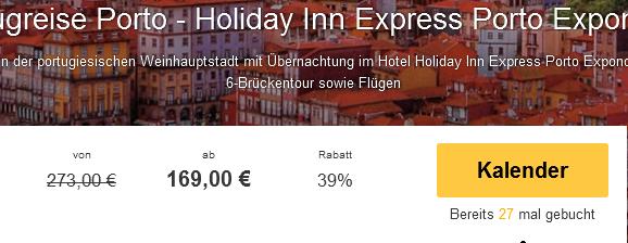 Screenshot Travelbird Städtereise Porto 3 Sterne Holiday Inn Express Porto Exponor 29.3.15